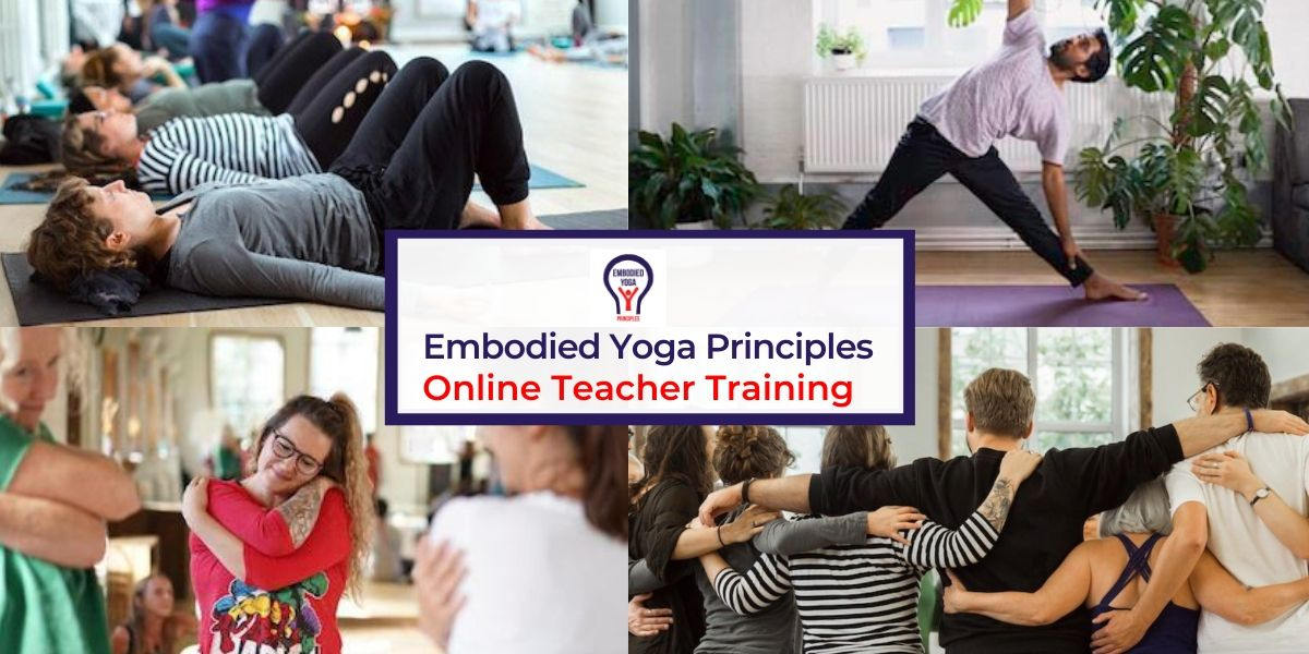 Embodied Yoga Principles Online Teacher Training
