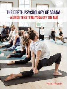 The depth psychology of asana ebook cover Mark Walsh 250px copy